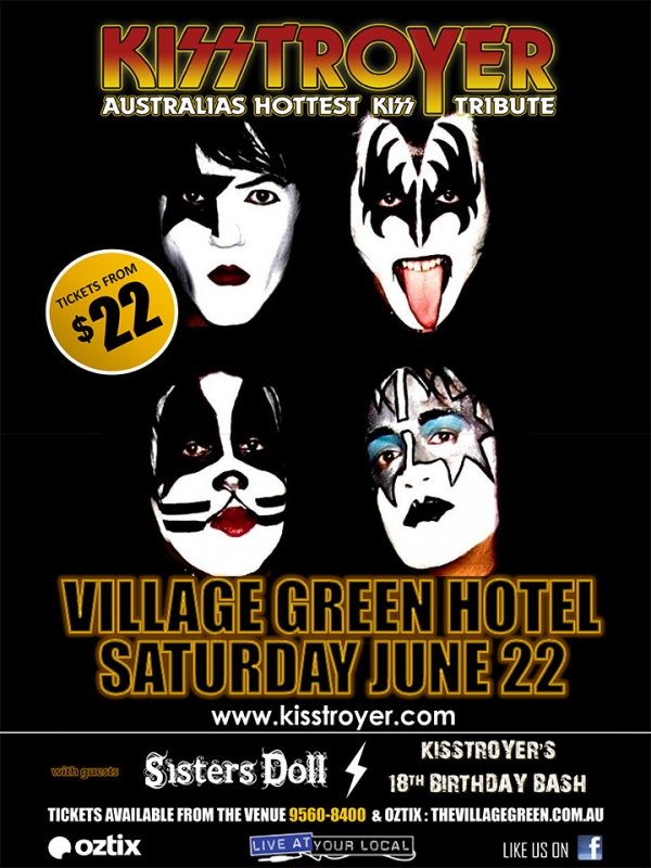KISSTROYER - Village Green Hotel - 22 June 2019