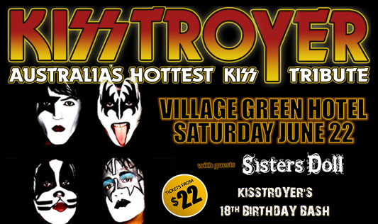 KISSTROYER - Village Green Hotel - 22 June 2019